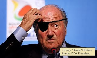 "Interim FIFA president, Johnny ""Snake"" Bladder"